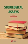 SOCIOLOGICAL ASSAYS